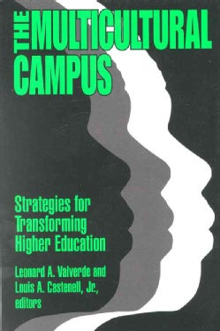 The Multicultural Campus: Strategies for Transforming Higher Education (Paperback)