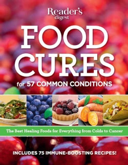 Food Cures: Breakthrough Nutritional Prescriptions For Everything From Colds to Cancer (Paperback)