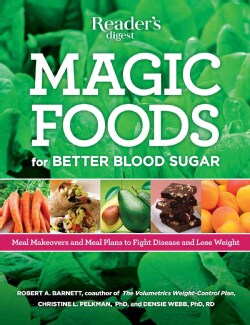 Magic Foods: Live Longer, Supercharege Your Energy, Lose Weight, and Stop Cravings (Paperback)