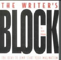 The Writer's Block: 786 Ideas to Jump-start Your Imagination (Paperback)