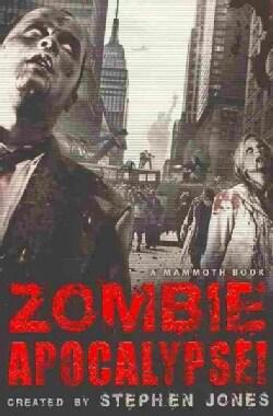 The Mammoth Book of Zombie Apocalypse! (Paperback)