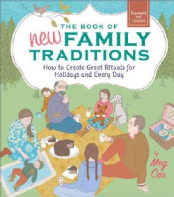 The Book of New Family Traditions: How to Create Great Rituals for Holidays and Every Day (Paperback)