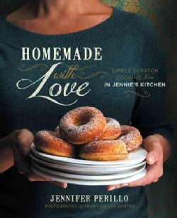 Homemade With Love: Simple Scratch Cooking from in Jennie's Kitchen (Hardcover)