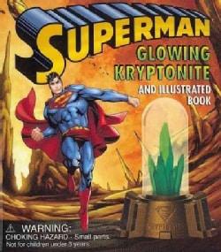 Superman Glowing Kryptonite (Hardcover)