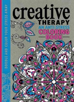 Creative Therapy Adult Coloring Book: An Anti-stress Coloring Book (Hardcover)