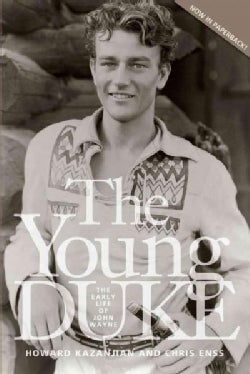The Young Duke: The Early Life of John Wayne (Paperback)