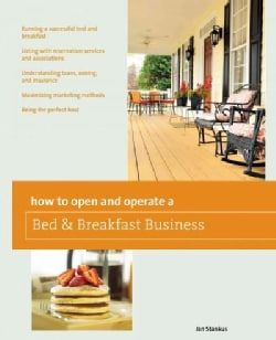 How to Open and Operate a Bed & Breakfast (Paperback)
