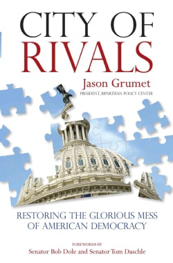 City of Rivals: Restoring the Glorious Mess of American Democracy (Hardcover)
