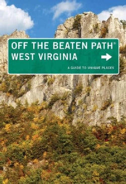 Off the Beaten Path West Virginia: A Guide to Unique Places (Paperback)