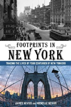 Footprints in New York: Tracing the Lives of Four Centuries of New Yorkers (Paperback)