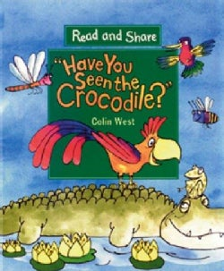 Have You Seen the Crocodile (Paperback)