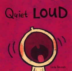 Quiet Loud (Board book)