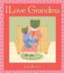 I Love Grandma (Hardcover)