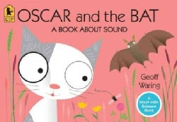 Oscar and the Bat: A Book About Sound (Paperback)