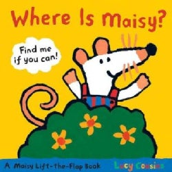 Where Is Maisy? (Board book)