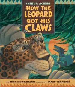How the Leopard Got His Claws (Hardcover)