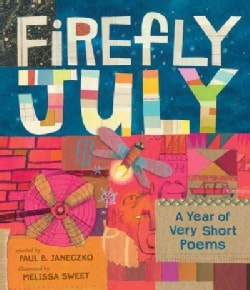 Firefly July: A Year of Very Short Poems (Hardcover)