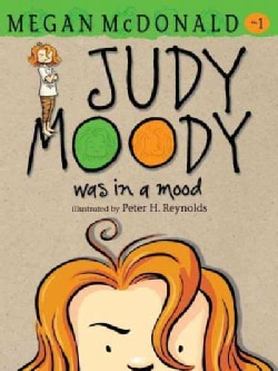 Judy Moody Was in a Mood (Paperback)