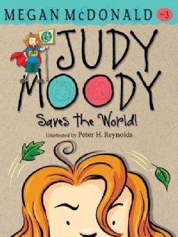Judy Moody Saves the World! (Hardcover)