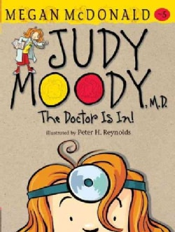 Judy Moody, M.d.: The Doctor Is In! (Hardcover)