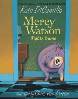 Mercy Watson Fights Crime (Paperback)