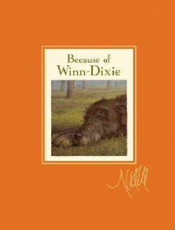 Because of Winn-dixie (Hardcover)
