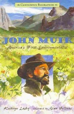 John Muir: America's First Environmentalist (Paperback)