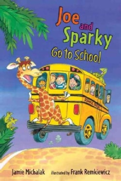 Joe and Sparky Go to School (Hardcover)