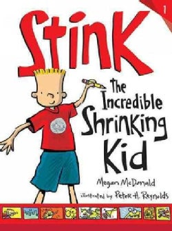 Stink: the Incredible Shrinking Kid (Hardcover)