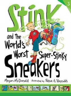 Stink and the World's Worst Super-stinky Sneakers (Hardcover)