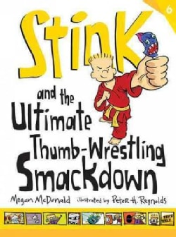 Stink and the Ultimate Thumb-wrestling Smackdown (Hardcover)