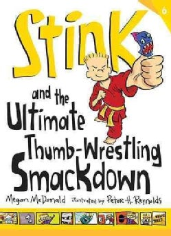 Stink and the Ultimate Thumb-wrestling Smackdown (Paperback)