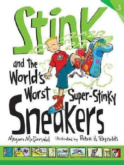 Stink and the World's Worst Super-stinky Sneakers (Paperback)