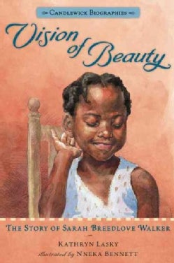 Vision of Beauty: The Story of Sarah Breedlove Walker (Hardcover)