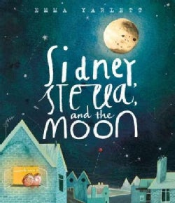 Sidney, Stella, and the Moon (Hardcover)