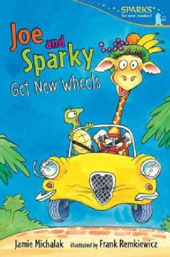 Joe and Sparky Get New Wheels (Paperback)