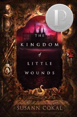 The Kingdom of Little Wounds (Hardcover)