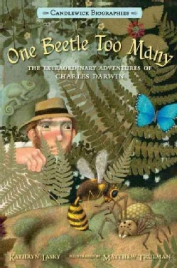 One Beetle Too Many: The Extraordinary Adventures of Charles Darwin (Paperback)