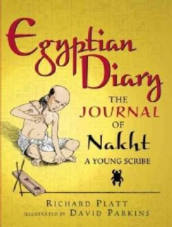 Egyptian Diary: The Journal of Nakht (Paperback)