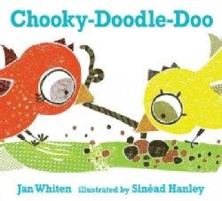 Chooky-Doodle-Doo (Hardcover)