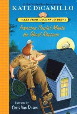 Francine Poulet Meets the Ghost Raccoon (Paperback)