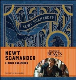 Fantastic Beasts and Where to Find Them: Newt Scamander: A Movie Scrapbook (Hardcover)