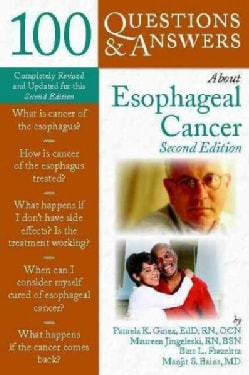 100 Questions & Answers About Esophogeal Cancer (Paperback)