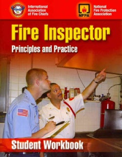 Fire Inspector: Principles and Practices (Paperback)