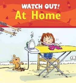 Watch Out! at Home (Paperback)
