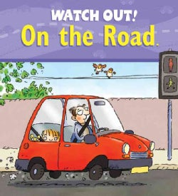 Watch Out! on the Road (Paperback)