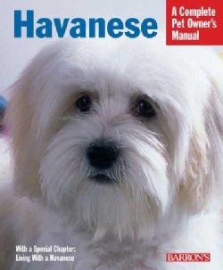Havanese: Everything About Purchase, Care, Nutrition, Behavior, And Training (Paperback)