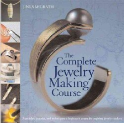 The Complete Jewelry Making Course (Paperback)