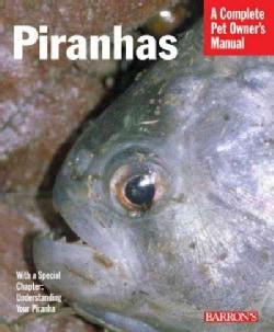 Piranhas (Paperback)