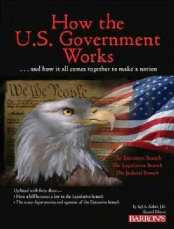 How the U.S. Government Works (Paperback)
